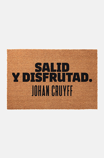 """Salid y disfrutad"" Doormat from the Johan Cruyff Collection"